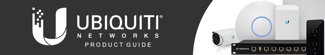 Ubiquiti product guide